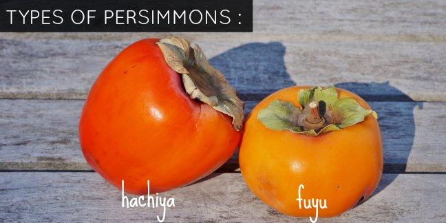 A comparison of hachiya vs. fuyu persimmon